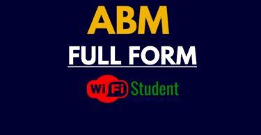 What is the Full Form of ABM, ABM Full Form